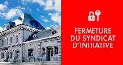 Fermeture du Syndicat d'Initiative vendredi 22 novembre
