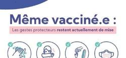 Covid-19 : les gestes protecteurs restent de mise après la vaccination