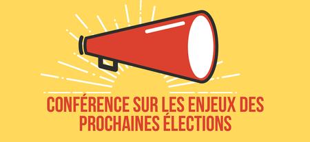 Conférence sur les enjeux des prochaines élections