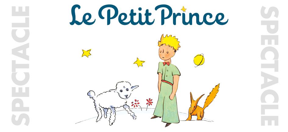 """Spectacle familial """"Le Petit Prince"""""""
