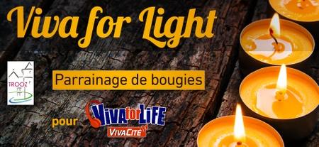 Viva for Light pour Viva for Life ► Drève Patureau